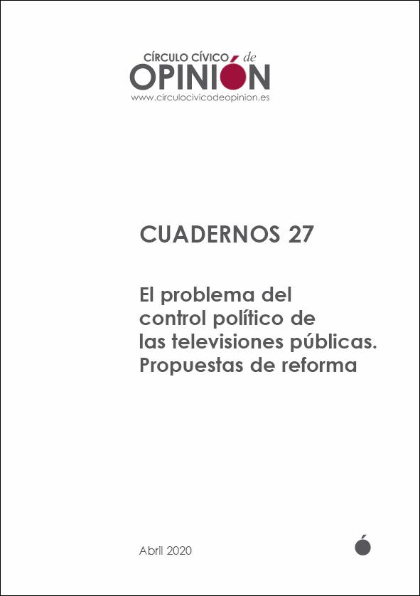 Cuadernos 27 El problema del control político de las televisiones públicas. Propuestas de reforma